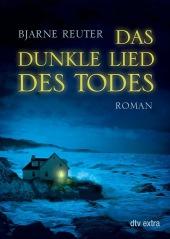 Bjarne Reuter Das dunkle Lied des Todes