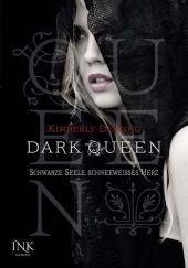 Kimberly Derting Dark: Queen Schwarze Seele, schneeweißes Herz