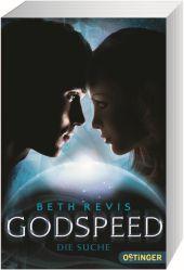 Beth Revis Godspeed: Die Suche