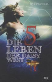 Cat Patrick Die fünf Leben der Daisy West