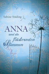 Sabine Städing Anna und die flüsternden Stimmen
