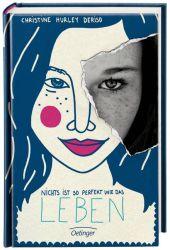 Christine H. Deriso Nichts ist so perfekt wie das Leben
