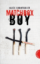 Alice Gabathuler Matchbox Boy