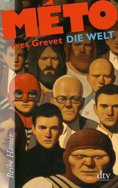 Yves Grévet - Méto: Die Welt
