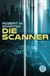 Rob M. Sonntag Die Scanner
