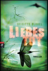 Brigitte Blobel Liebestot