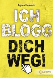 Agnes Hammer - Ich blogg dich weg!