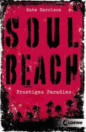 Kate Harrison Soul Beach Frostiges Paradies