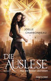 Joelle Charbonneau Die Auslese Nur die Besten überleben