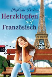 Stephanie Perkins Herzklopfen auf Französisch