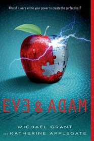 Michael Grant Katherine Applegate Eve & Adam