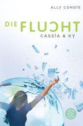 Ally Condie Die Flucht Cassia & Ky
