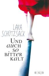Lara Schützsack Und auch so bitterkalt