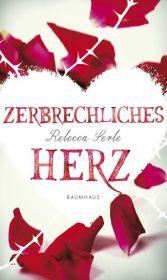 Rebecca Serle Zerbrechliches Herz