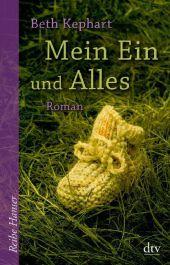 Beth Kephart - Mein Ein und Alles - dtv
