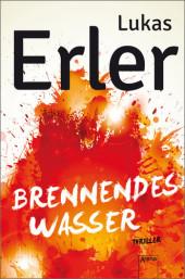 Lukas Erler -Brennendes Wasser - Arena