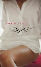 Robin Lyall - Begehrt - Arena