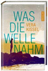 Vera Kissel - Was die Welle nahm - Dressler