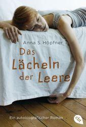 Anna Sofia Höpfner - Das Lächeln der Leere