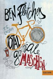 T.S. Easton - Ben Fletchers total geniale Maschen