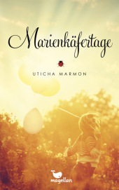 Uticha Marmon Marienkäfertage