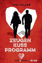 Eva Völler Kiss & Crime: Zeugenschutzprogramm