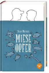 Silas Matthes - Miese Opfer