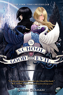 Soman Chainani The School for Good and Evil: Es kann nur eine geben