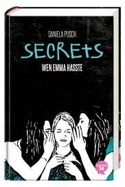 Daniela Pusch Secrets: Wen Emma hasste