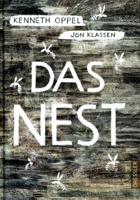 Kenneth Oppel Das Nest