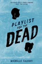 Michelle Falkoff Playlist for the dead