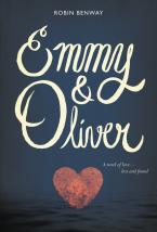 Robin Benway Emmy & Oliver