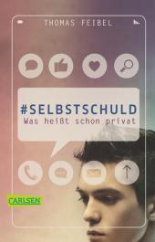 Thomas Feibel #Selbstschuld: Was heißt schon privat