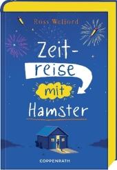 Ross Welford Zeitreise mit Hamster
