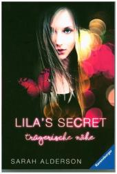 Sarah Alderson Lila's Secret Trügerische Nähe