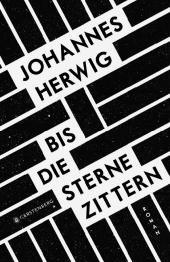 Johannes Herwig - Bis die Sterne zittern