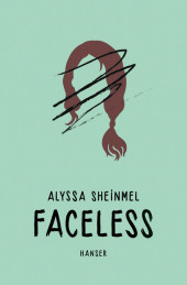 Alyssa Sheinmel Faceless