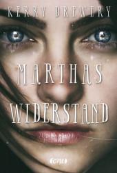 Kerry Drewery Marthas Widerstand
