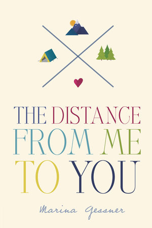 Marina Gessner The distance from me to you