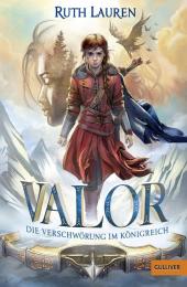 Ruth Lauren - Valor: Die Verschwörung im Königreich
