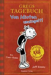 Jeff Kinney - Gregs Tagebuch: Von Idioten umzingelt