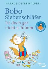 Markus Osterwalder Bobo Siebenschläfer Ist doch gar nicht schlimm